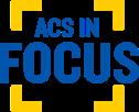 ACS In Focus