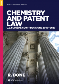 Chemistry and Patent Law: U.S. Supreme Court Decisions 2000−2020